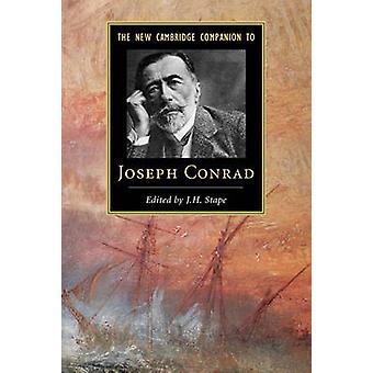 New Cambridge Companion to Joseph Conrad by J H Stape