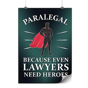 Matte or Glossy Poster with Hero Job Lawyer | Wellcoda | *y3572