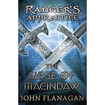 Beleiringen av Macindaw av John Flanagan - 9780440869078 bok