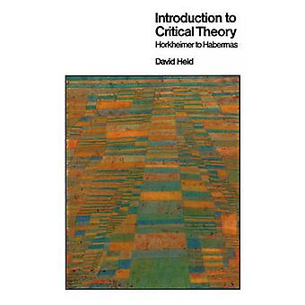 Introduction to Critical Theory - From Horkheimer to Habermas by David