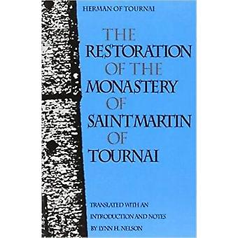 Restoration of the Monastery of Saint Martin of Tournai by Of Tournai