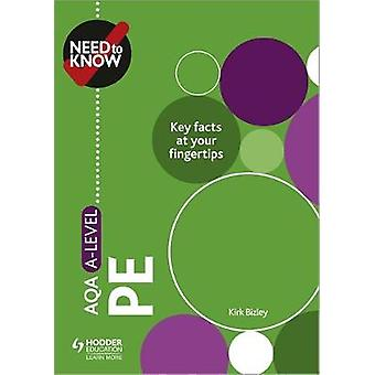 Need to Know - AQA A-level PE by Need to Know - AQA A-level PE - 978151