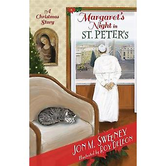 Margaret's Night in St. Peter's (A Christmas Story) by Margaret's Nig