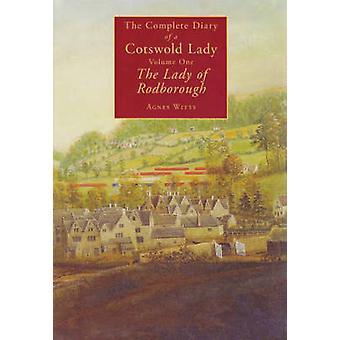 Il diario completo di una signora Cotswold - v. 1 - Lady of Rodborough AG