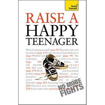 Criar a un adolescente feliz - Teach Yourself - 2010 por Suzy Hayman - 9781444