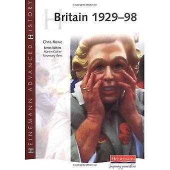 La Grande-Bretagne 1929-98 (Heinemann avancée historique)