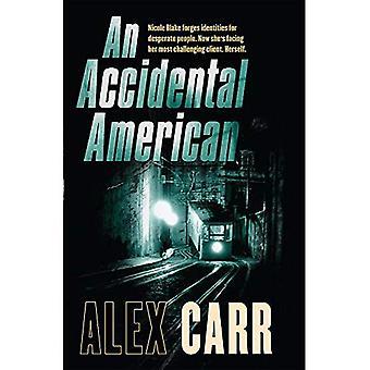 Un américain accidentel