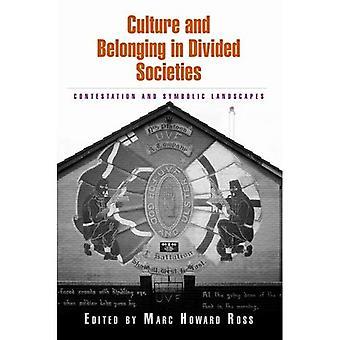 Kulttuuri- ja kuuluminen jaettu yhteiskunnissa: kiistämis- ja symbolinen maisemia
