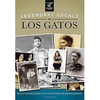 Legendary Locals of Los Gatos, California