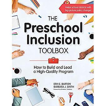 La boîte à outils de l'Inclusion d'âge préscolaire: Comment construire et diriger un programme de qualité
