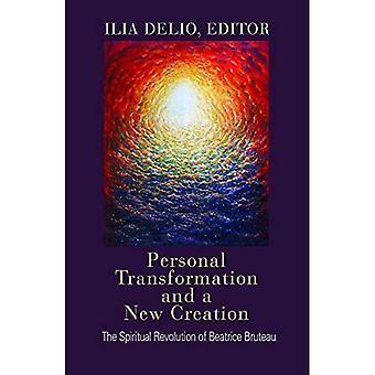 Personlig Transformation och en ny skapelse: Beatrice Bruteau andlig Revolution