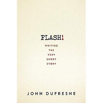 Flash!: escrevendo a história curta muito