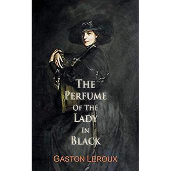 The Perfume of the Lady in Black (Dedalus European Classics)