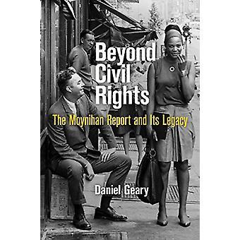 Bortom Civil Rights - rapporten Moynihan och dess arv av Daniel Gea