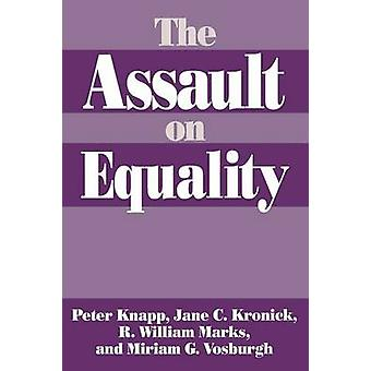 The Assault on Equality by Knapp & Peter