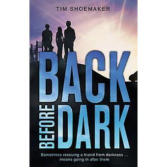 Retour avant la nuit par Shoemaker & Tim