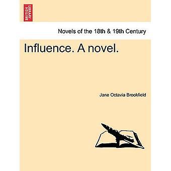 Influenza. un romanzo. di Brookfield & Jane Octavia