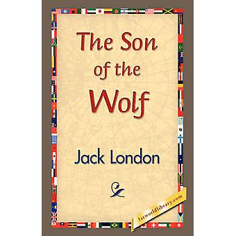 The Son of the Wolf by London & Jack