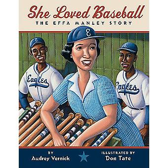 She Loved Baseball - The Effa Manley Story by Audrey Vernick - Don Tat
