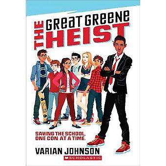 The Great Greene Heist by Varian Johnson - 9780545525534 Book