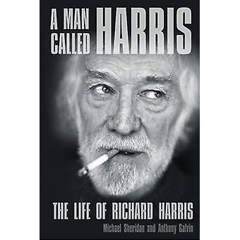 En mann kalt Harris - livet til Richard Harris av Michael Sheridan-