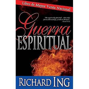 Guerra Espiritual by Richard Ing - 9780883689189 Book