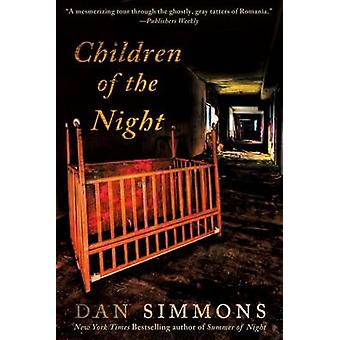 Children of the Night by Dan Simmons - 9781250009852 Book