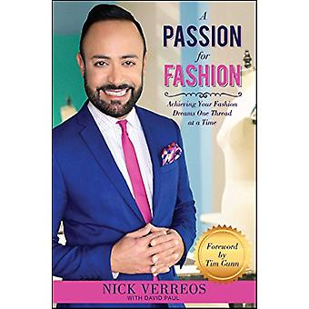 Passion For Fashion - Achieving Your Fashion Dreams One Thread at a Ti