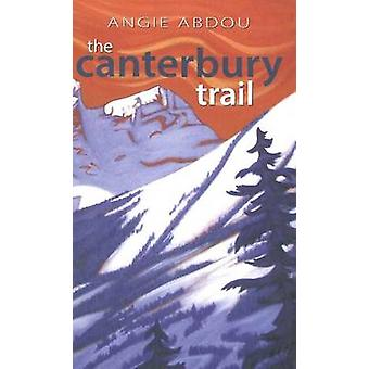 The Canterbury Trail by Angie Abdou - 9781897142509 Book