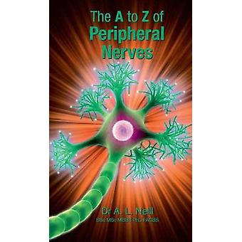 A to Z of Peripheral Nerves by Amanda Neill - 9781921930058 Book