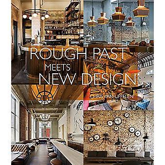 Rough Past meets New Design - 9783037682203 Book