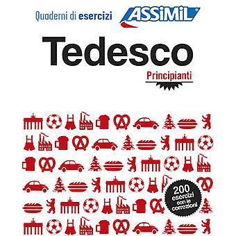 Quaderni di Esercizi Tedesco - Principanti by Bettina Schodel - 97888
