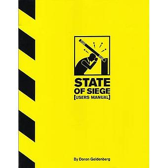 State of Siege - User's Manual by Doron Goldenberg - 9789652293107 Book