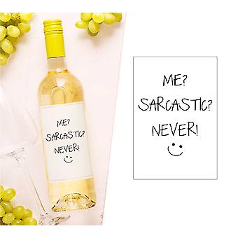 Me Sarcastic Never Wine Bottle Label (en)