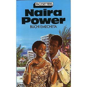 PacesettersNaira Power Pr by B Emecheta