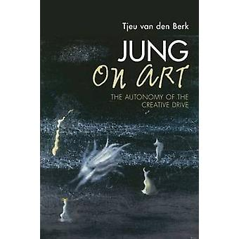 Jung on Art by Tjeu van den Berk