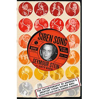 Siren Song by Seymour Stein
