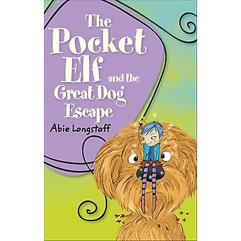 Reading Planet KS2  The Pocket Elf and the Great Dog Escape by Abie Longstaff