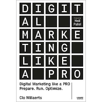 Digital Marketing like a PRO by Clo Willaerts