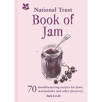The National Trust Book of Jam by Lewis & Sara