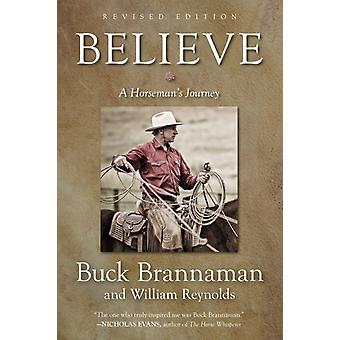 Believe A Horsemans Journey revised edition by Brannaman & Buck