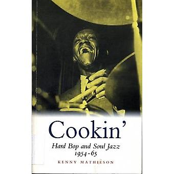 Cookin  Hard Bop and Soul Jazz 195465 by Kenny Mathieson