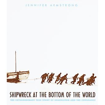 Shipwreck At The Bottom Of The World by Armstrong & Jennifer