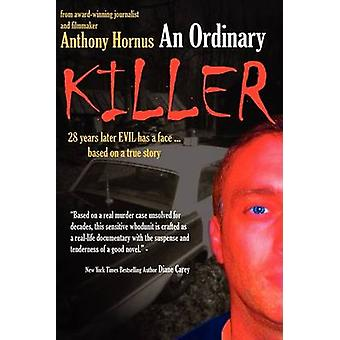 An Ordinary Killer by Hornus & Anthony