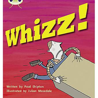 Bug Club Phonics Set 13 Whizz! by Paul Shipton - 9781408260944 Book