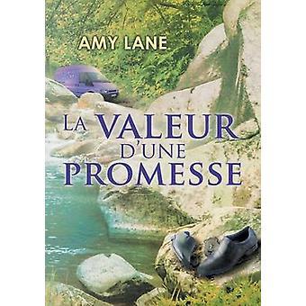La valeur dune promesse by Lane & Amy