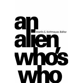 AN ALIEN WHOS WHO by Kottmeyer & Martin S.