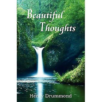 Schöne Gedanken von Drummond & Henry