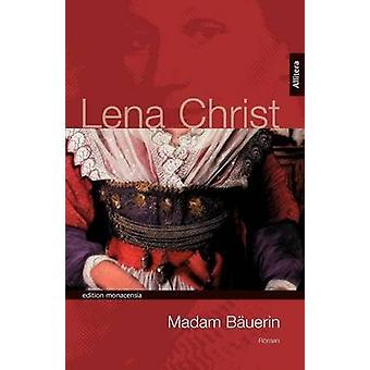 Madam Buerin by Christ & Lena