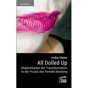 All Dolled Up by Meier & Anika